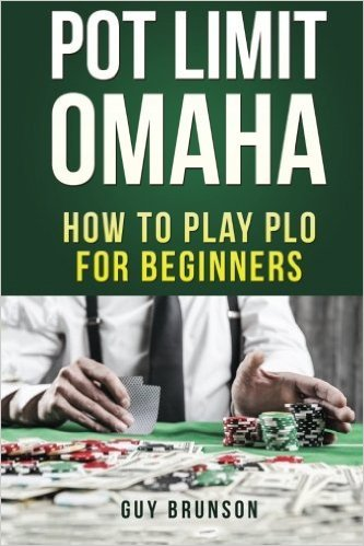 Pot Limit Omaha How To Play PLO For Beginners